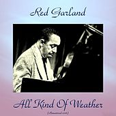All Kinds of Weather (Remastered 2016) de Red Garland