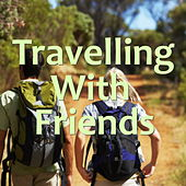 Travelling With Friends by Various Artists