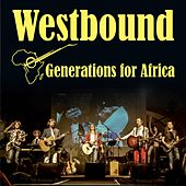 Generations for Africa de Westbound