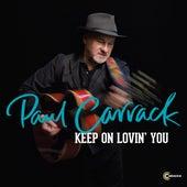 Keen on Lovin' You de Paul Carrack