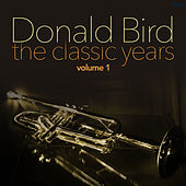 The Classic Years by Donald Byrd