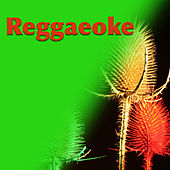Reggaeoke by Various Artists
