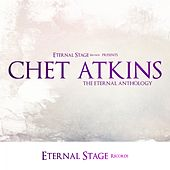 The Eternal Anthology by Chet Atkins