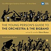 The Young Person's Guide to the Orchestra & the Big Band by Edwin Rutten