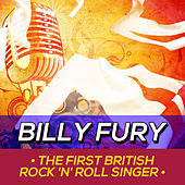 The First British Rock 'n' Roll Singer by Billy Fury