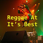 Reggae At It's Best by Various Artists