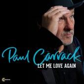 Let Me Love Again de Paul Carrack