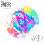 Born Ready von Disco Fries
