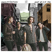 What We Live For de American Authors