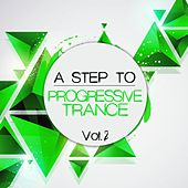 A Step to Progressive Trance, Vol. 2 by Various Artists