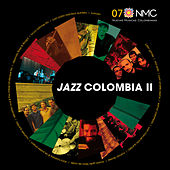 Jazz Colombia II (Nuevas Músicas Colombianas: Nmc 07) de Various Artists