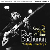 Roy Buchanan - The Genius of the Guitar by Various Artists