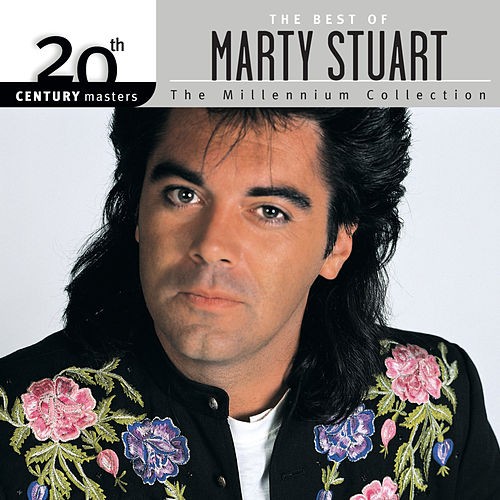 20th Century Masters: The Millennium Collection... by Marty Stuart