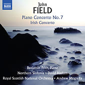 Field: Piano Concertos Nos. 2 & 7 and Piano Sonata No. 4 von Benjamin Frith