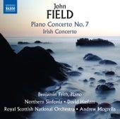 Field: Piano Concertos Nos. 2 & 7 and Piano Sonata No. 4 by Benjamin Frith