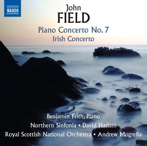 Field: Piano Concertos Nos. 2 & 7 and Piano Sonata No. 4 von Benjamin Frith