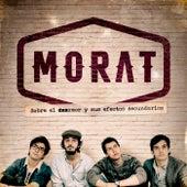 Sobre El Amor Y Sus Efectos Secundarios de Morat