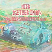2gether In 80's by Los Mier