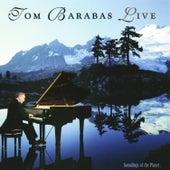 Tom Barabas Live by Tom Barabas