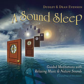 A Sound Sleep: Guided Meditations with Relaxing Music & Nature Sounds de Dean Evenson