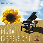 Piano Impressions by Tom Barabas