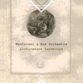 Picturesque Landscape von Mantovani & His Orchestra