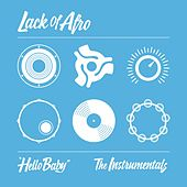 Hello Baby: The Instrumentals by Lack Of Afro