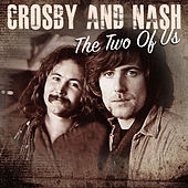 The Two Of Us de Crosby & Nash
