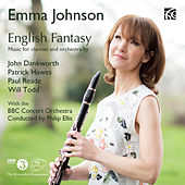 English Fantasy: Music for Clarinet and Orchestra by Emma Johnson