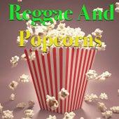 Reggae & Popcorns by Various Artists