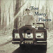 Too Many Places by Ilya