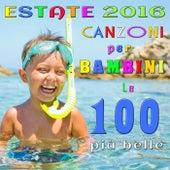 Estate 2016: Canzoni per Bambini - le 100 più belle von Various Artists