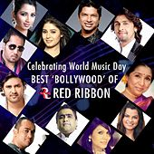 Celebrating World Music Day - Best Bollywood of Red Ribbon by Various Artists