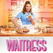 Waitress (Original Broadway Cast Recording) by Various Artists