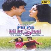 Pal Pal Dil Ke Ssaat (Original Motion Picture Soundtrack) de Various Artists