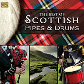 The Best of Scottish Pipes & Drums by Various Artists