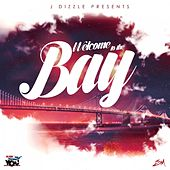 Welcome to the Bay by Various Artists