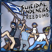 Freedumb von Suicidal Tendencies