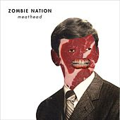 Meathead de Zombie Nation