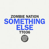 Something Else de Zombie Nation