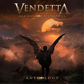 Anthology: All Your Setting Suns by VENDETTA