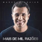 Mil Razões by Marcelo Aguiar
