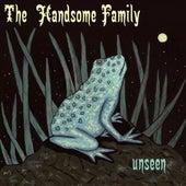 Unseen von The Handsome Family