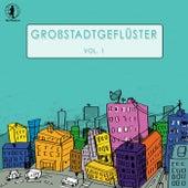 Grossstadtgeflüster, Vol. 1 by Various Artists