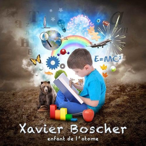Enfant de l'atome by Xavier Boscher