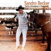 Forró, Cavalgada e Vaquejada de Sandro Becker