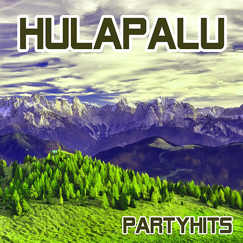 Hulapalu by Party Hits