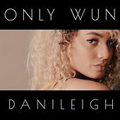 Only Wun - Single by DaniLeigh