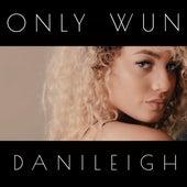 Only Wun - Single de DaniLeigh