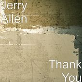 Thank You by Jerry Allen